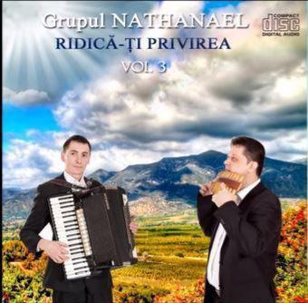 Grupul Nathanael - Ridica-ti Privirea Negative Vol.3