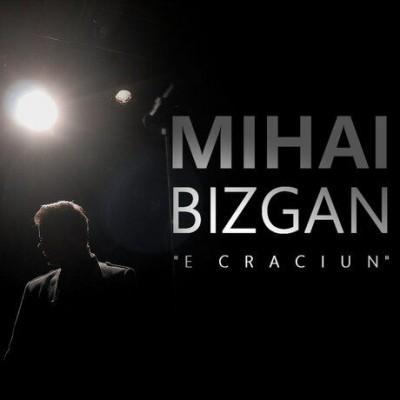 Mihai Bizgan - E Crăciun (2018)