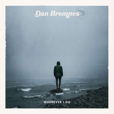 Dan Bremnes - Wherever I Go (2018)