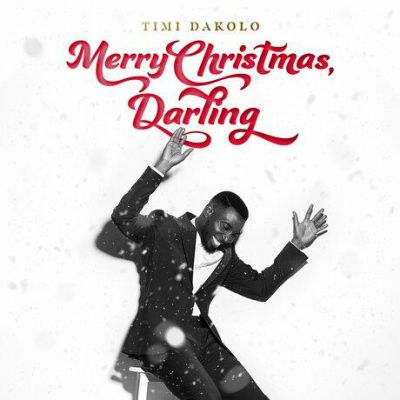 Timi Dakolo - Merry Christmas, Darling (2019)