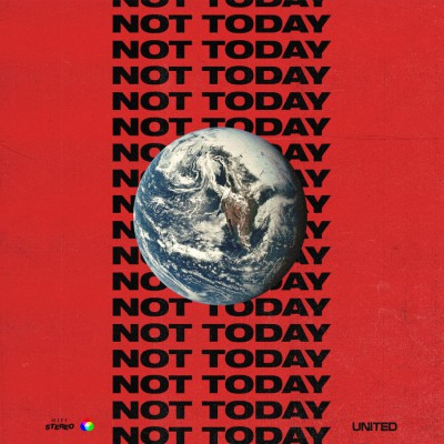 Hillsong UNITED - Not Today (2018)