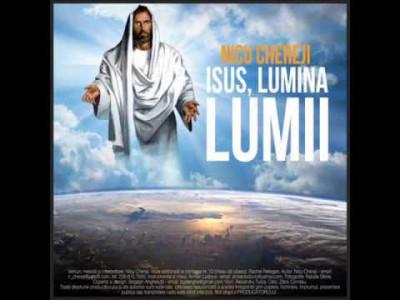 Nicu Chereji - Isus lumina lumii Vol.7