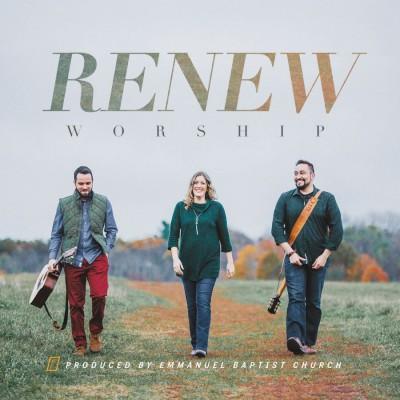 Renew Worship - Renew Worship (2018)