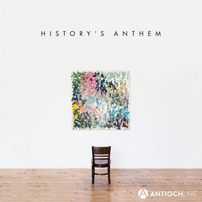 AntiochLIVE - History's Anthem (2018)