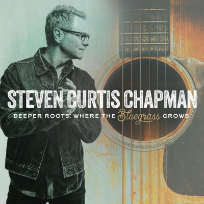 Steven Curtis Chapman - Where the Bluegrass Grows (2019)