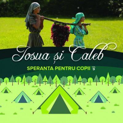 Speranța pentru Copii - Iosua și Caleb Vol.9 (2017)