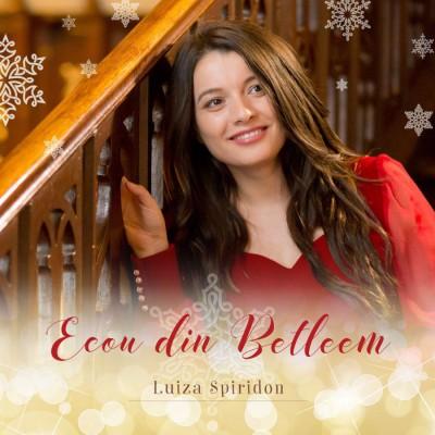 Luiza Spiridon - Ecou din Betleem (2016)