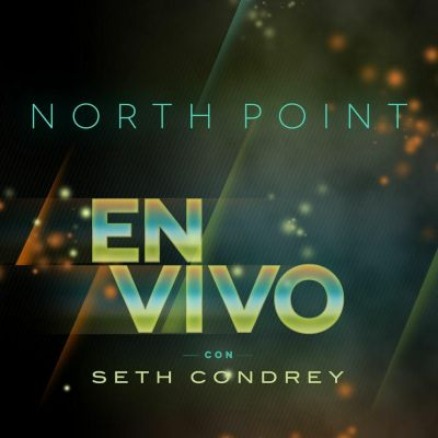 Seth Condrey - North Point En Vivo Con Seth Condrey (2012)