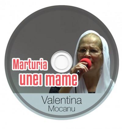 Valentina Mocanu - Marturia unei mame (2017)