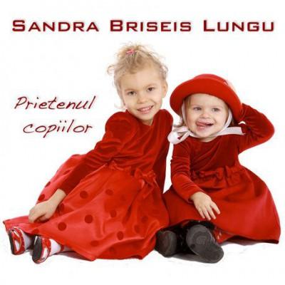 Sandra Briseis Lungu - Prietenul Copiilor (2019)