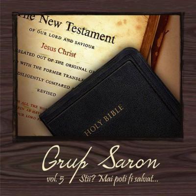 Grup Saron - Stii Mai Poti Fi Salvat...  Vol.5 (2009)