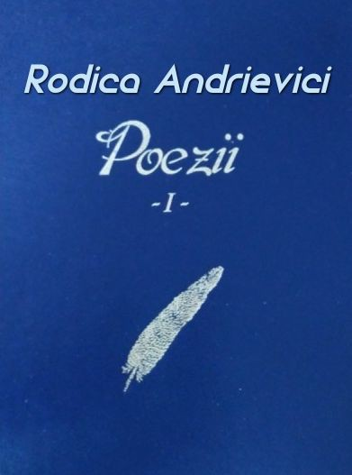 Rodica Andrievici - Poezii copuse si recitate de autoare