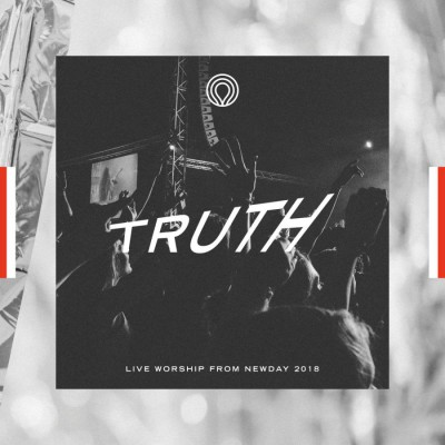 NewDay - Truth Live Worship from Newday (2018)