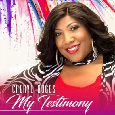 Cheryl Boggs - My Testimony (2018)
