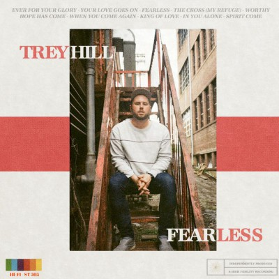 Trey Hill Band - Fearless (2018)