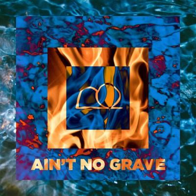 Bryan Boliver - Ain't No Grave (2018)