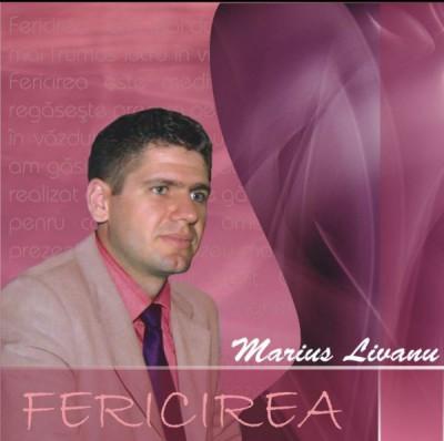 Marius Livanu - Fericirea  (2006)