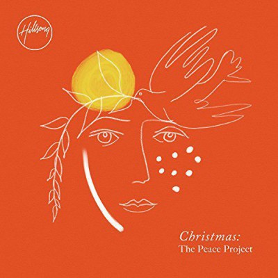 Hillsong Worship - Christmas The Peace Project (2017)