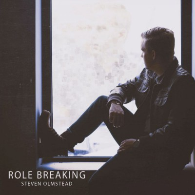 Steven Olmstead - Role Breaking (2018)