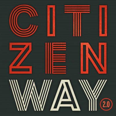 Citizen Way - 2.0 (2016)
