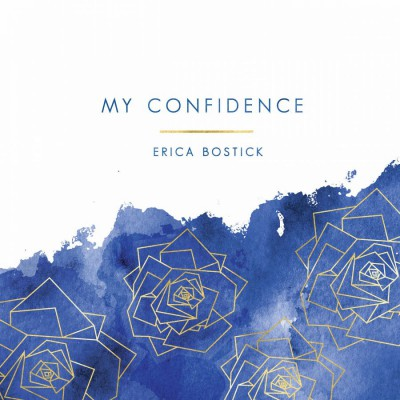 Erica Bostick - My Confidence (2018)