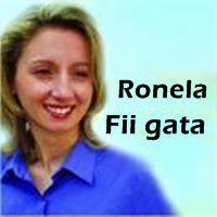 Ronela - Fii gata