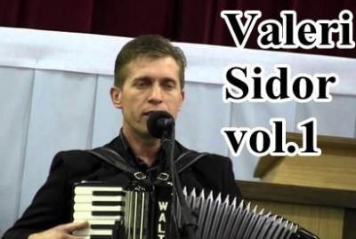 Valeri Sidor - Vol.1