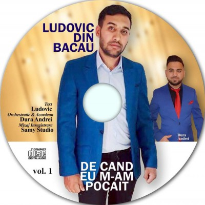 Ludovic Din Bacau - De Când Eu M-am Pocait Vol.1 (2019)