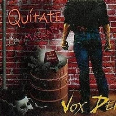 Vox Dei - Quítate la máscara (1991)