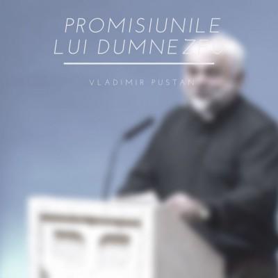 Vladimir Pustan - Promisiunile lui Dumnezeu (2019)