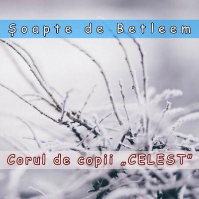 Corul De Copii (Celest) - Șoapte de Betleem (2003)