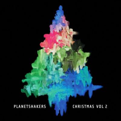 Planetshakers - Christmas, Vol. 2 (2018)