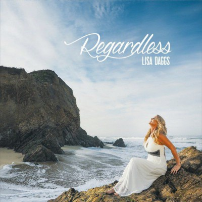 Lisa Daggs - Regardless (2015)