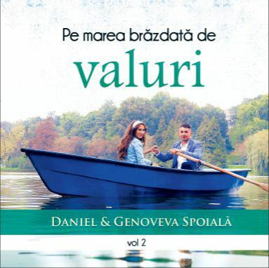 Daniel & Genoveva Spoială și Copii - Pe marea brăzdată de valuri, Vol. 2 (2014)