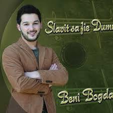 Beni Bogdaniuc - Slavit sa fie Dumnezeu (2015)