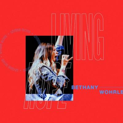 Bethel Music - Living Hope (Live) (2018)