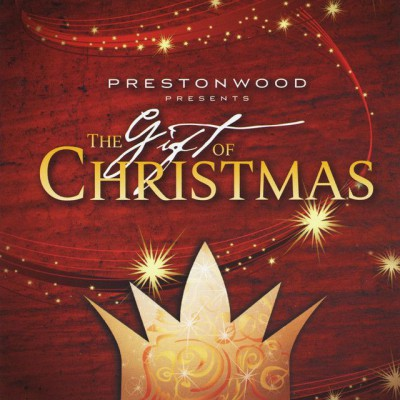 The Prestonwood Choir - The Gift of Christmas (2011)