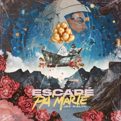 Jay Kalyl - Escapé Pa' Marte (2020)