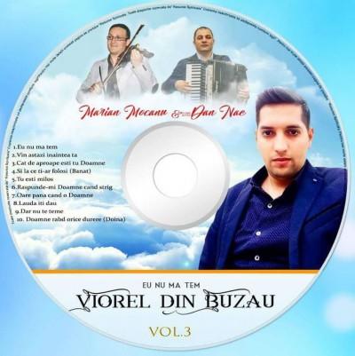 Viorel Din Buzău - Eu Nu Ma Tem Vol.3 (2017)