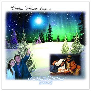Cristian si Cristiana Vaduva - Ce noapte blanda