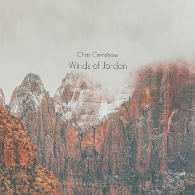 Chris Crenshaw - Winds of Jordan (2018)
