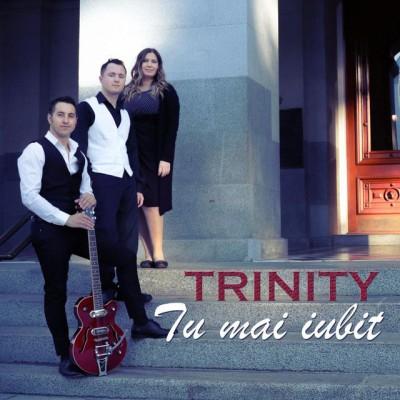 Trinity - Tu Mai Iubit (2018)