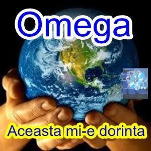 Omega - Aceasta Mi E Dorinta