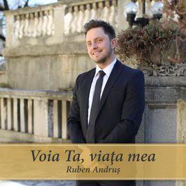 Ruben Andrus - Voia Ta Viata Mea! (2016)