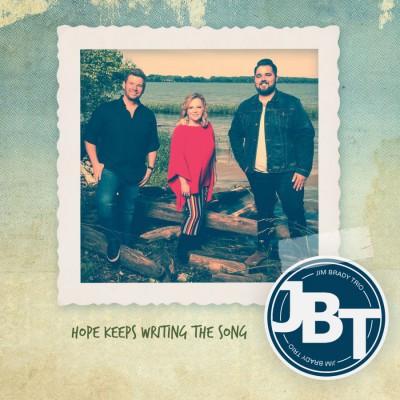 Jim Brady Trio - Hope Keeps Writing The Song (2018)
