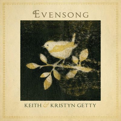 Keith & Kristyn Getty - Evensong - Hymns And Lullabies At The Close Of Day (2020)