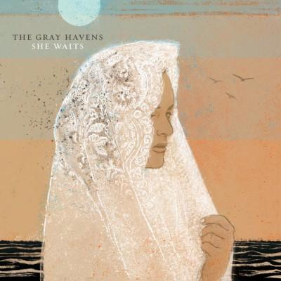 The Gray Havens - She Waits (2018)