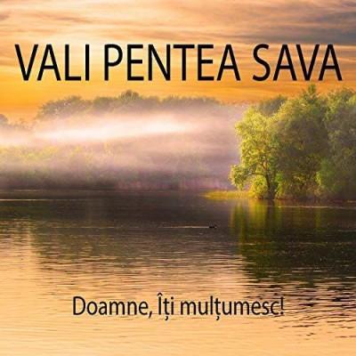 Vali Pentea Sava - Doamne Îți mulțumesc! (2017)