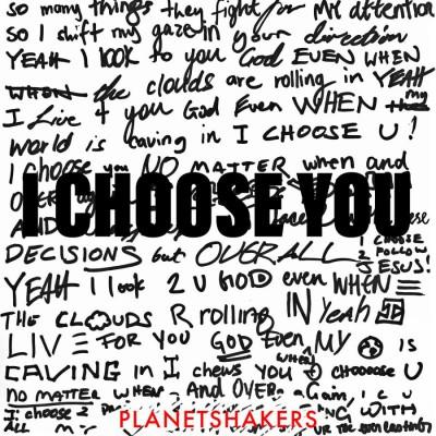 Planetshakers - I Choose You (Live) (2019)