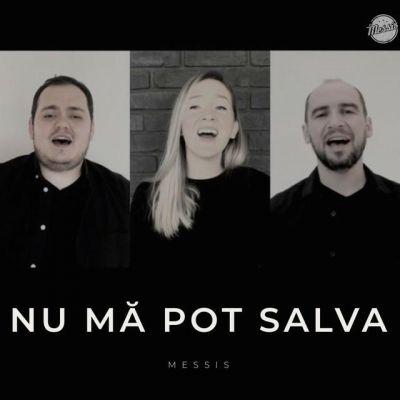Messis - Nu Ma Pot Salva (2020)